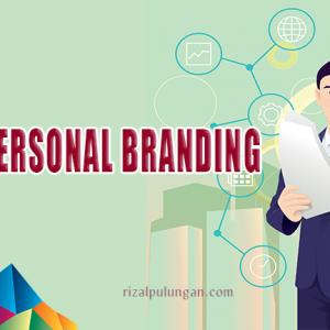 Membangun Personal Branding di Era Digital.